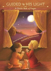 Guided by His Light: A Child's Bedtime Prayer Book