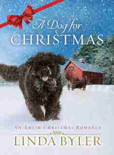 A Dog For Christmas: An Amish Christmas Romance by Linda Byler