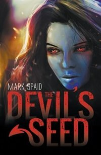 The Devil's Seed by Mark Spaid