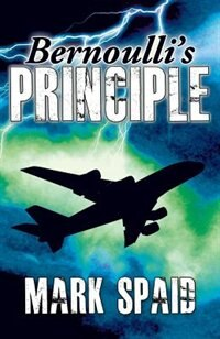 Bernoulli's Principle by Mark Spaid