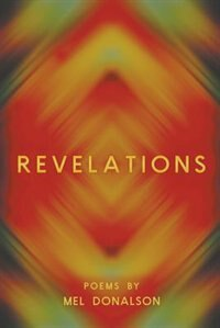 Revelations by Mel Donalson
