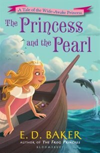 The Princess And The Pearl by E. D. Baker