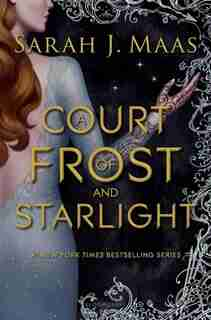 COURT OF FROST & STARLIGHT by Sarah J. Maas