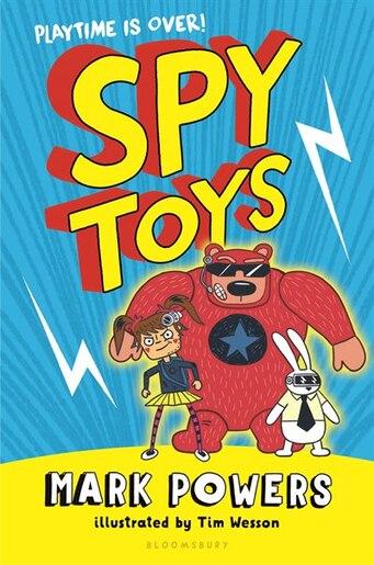 Spy Toys by Mark Powers