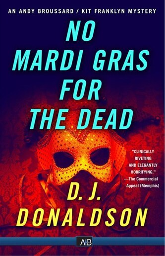 No Mardi Gras For The Dead by D.j. Donaldson
