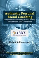 Authentic Personal Brand Coaching: Entrepreneurial Leadership Brand Coaching for Sustainable High…