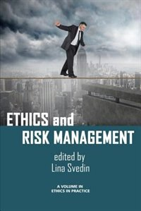 Ethics and Risk Management by Lina Svedin