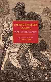 The Storyteller Essays de Walter Benjamin