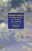 Heaven's Breath: A Natural History Of The Wind