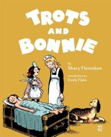 Trots And Bonnie: A Selection