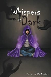 Whispers in the Dark by McKenna D Keetch