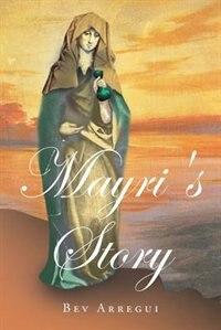 Mayri's story by Bev Arregui