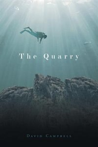 The Quarry by David Campbell
