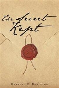 The Secret Kept by Herbert C. Robinson