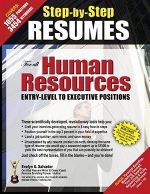 STEP-BY-STEP RESUMES For All Human Resources Entry-Level to Executive Positions by NCRW JCTC Evelyn U Salvador
