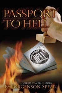 Passport to Hell by J.C. Spear