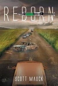 Reborn by Scott Mauck