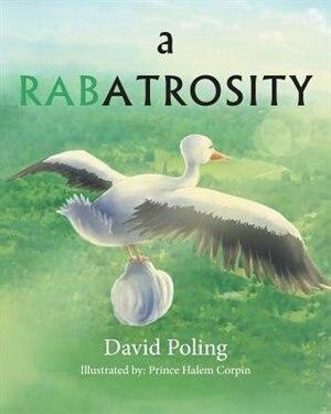 A Rabatrosity by David Poling