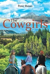 The Cowgirls by Peter Russo