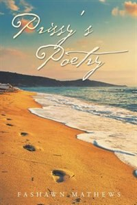 Prissy's Poetry by Fashawn Mathews