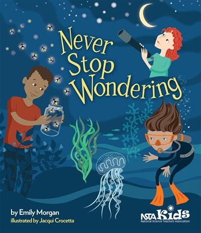 Never Stop Wondering by Emily Morgan