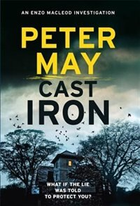 Cast Iron by Peter May