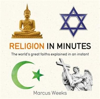 Religion In Minutes by Marcus Weeks