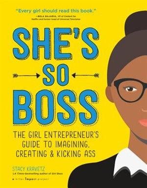She's So Boss by Stacy Kravetz