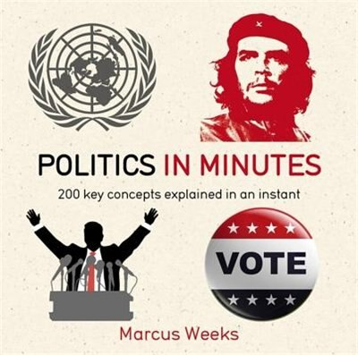 Politics In Minutes by Marcus Weeks