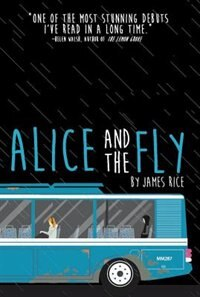 Book Alice And The Fly by James Rice