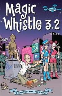 Magic Whistle 3.2 by Sam Henderson