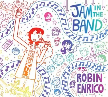 Jam In The Band by Robin Enrico
