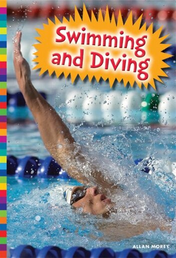 Swimming And Diving by Allan Morey