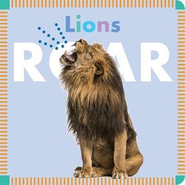 Lions Roar by Rebecca Glaser