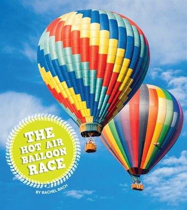 The Hot Air Balloon Race by Rachel Bach