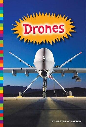 Drones by Kirsten W. Larson