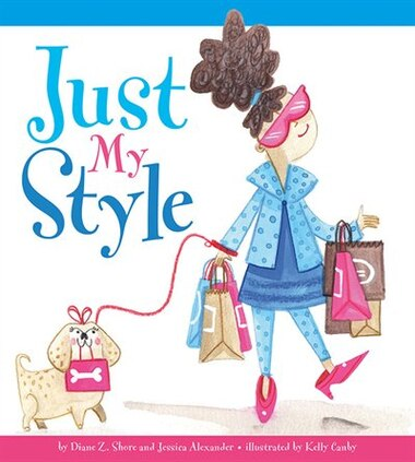 Just My Style by Diane Z. Shore