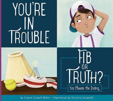 You're In Trouble: Fib Or Truth? by Connie Colwell Miller