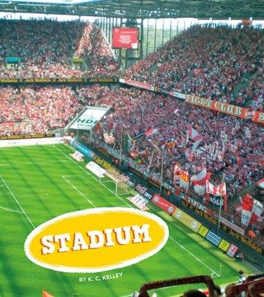 Stadium by K.C. Kelley