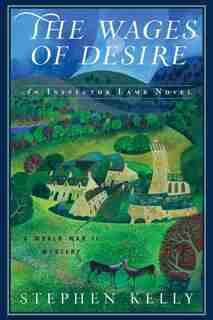 The Wages Of Desire: A World War Ii Mystery by Stephen Kelly