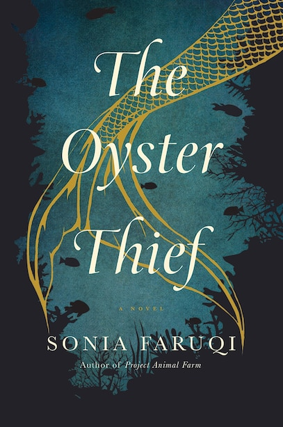 The Oyster Thief: A Novel by Sonia Faruqi