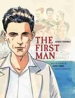 The First Man: The Graphic Novel by Albert Camus