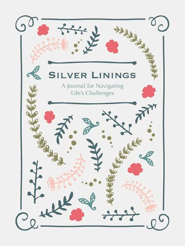 Silver Linings: A Journal for Navigating Life's Challenges by Blue Streak