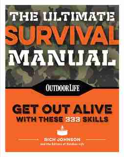 The Ultimate Survival Manual (paperback Edition): Modern Day Survival  Avoid Diseases  Quarantine Tips by Rich Johnson