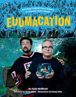 The Edumacation Book: Amazing Cocktail-Party Science to Impress Your Friends by Andy McElfresh