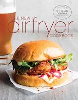 The New Air Fryer Cookbook
