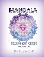 Mandala Coloring Book For Kids Volume 2 Best Ages 3 To 10