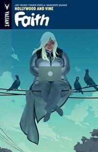Faith Volume 1: Hollywood And Vine by Jody Houser