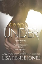 Deep Under: A Walker Security Novel