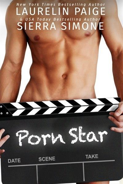 Porn Star by Laurelin Paige